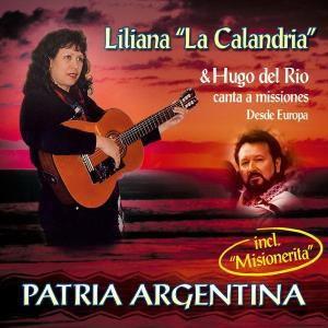 Patria Argentina, Hugo del Rio & Liliana La Cal