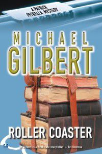 Patrick Petrella: Roller-Coaster, Michael Gilbert