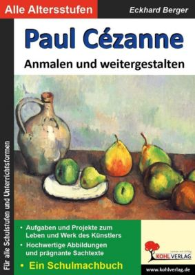 Paul Cézanne ... anmalen und weitergestalten, Eckhard Berger