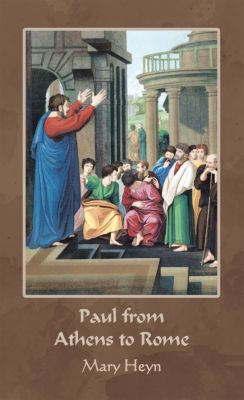 Paul from Athens to Rome, Mary Heyn