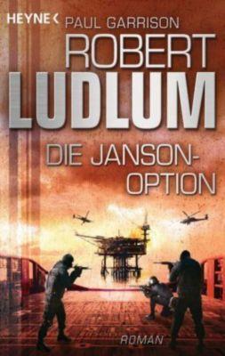 Paul Janson Band 3: Die Janson-Option, Robert Ludlum, Paul Garrison