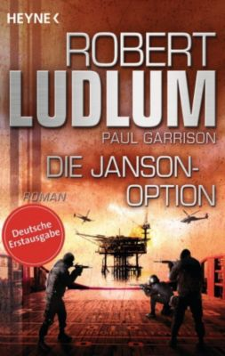 Paul Janson Band 3: Die Janson-Option, Robert Ludlum, Paul Garrison