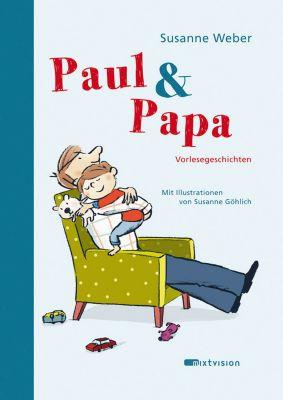 Paul & Papa, Susanne Weber