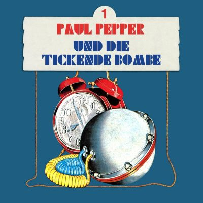 Paul Pepper: Paul Pepper, Folge 1: Paul Pepper und die tickende Bombe, Felix Huby