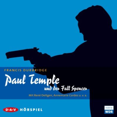 Paul Temple: Paul Temple und der Fall Spencer, Francis Durbridge