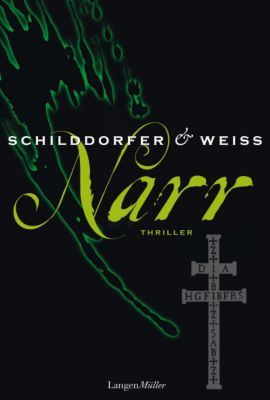 Paul Wagner & Georg Sina Band 2: Narr, Gerd Schilddorfer, David G. L. Weiss