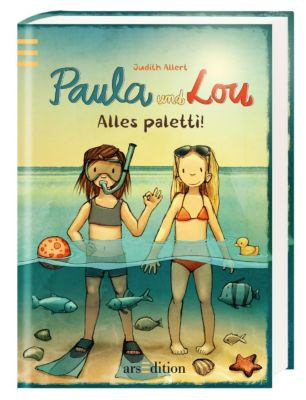 Paula und Lou Band 9: Alles paletti!, Judith Allert