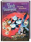 Pauli Poltergeist Band 2: Das große Gruselfest