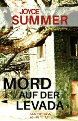 Pauline Mysteries: Mord auf der Levada, Joyce Summer