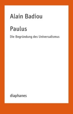 Paulus, Alain Badiou