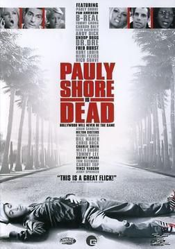 Pauly Shore Is Dead, Kirk Fox, Pauly Shore