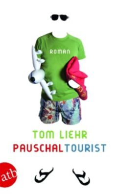Pauschaltourist, Tom Liehr