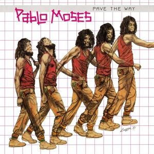 Pave The Way, Pablo Moses