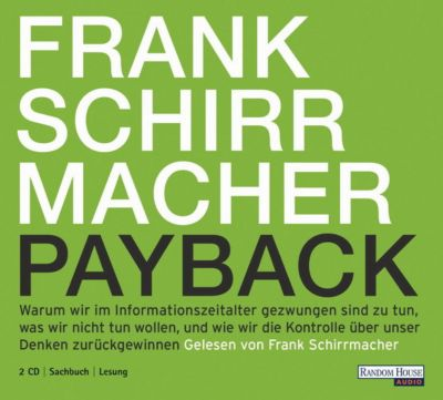 Payback, 2 Audio-CDs, Frank Schirrmacher