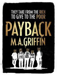 Payback, M. A. Griffin