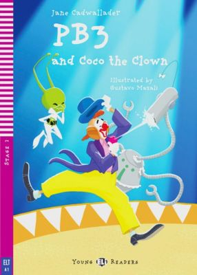 PB3 and Coco the Clown, w. Audio-CD, Jane Cadwallader