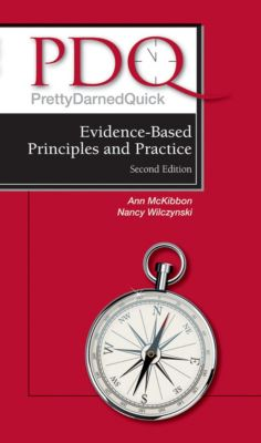 PDQ Evidence-Based Principles and Practice, Ann McKibbon, Nancy Wilczynski