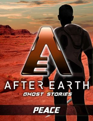 Peace - After Earth: Ghost Stories (Short Story), Robert Greenberger