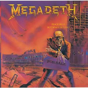 Peace Sells...But Who's Buying?, Megadeth