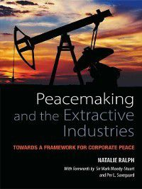 Peacemaking and the Extractive Industries, Natalie Ralph