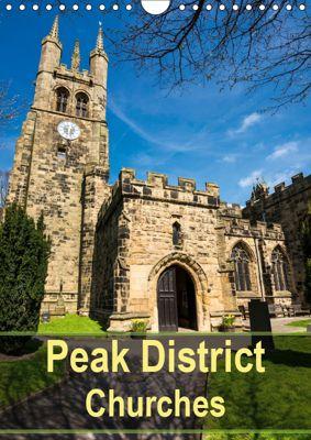 Peak District Churches (Wall Calendar 2019 DIN A4 Portrait), Andrew Kearton