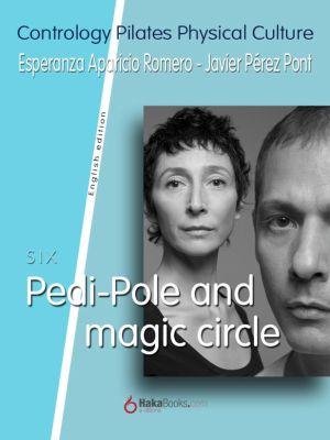 Pedi-Pole and Magic Circle, Esperanza Aparicio Romero, Javier Pérez Pont
