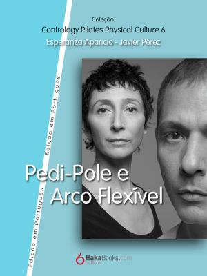 Pedi-Pole e Arco Fléxivel, Esperanza Aparicio Romero, Javier Pérez Pont