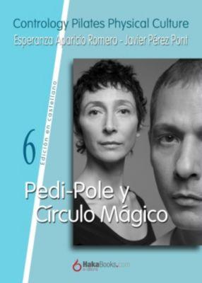 Pedi-Pole y Círculo Mágico, Esperanza Aparicio Romero, Javier Pérez Pont