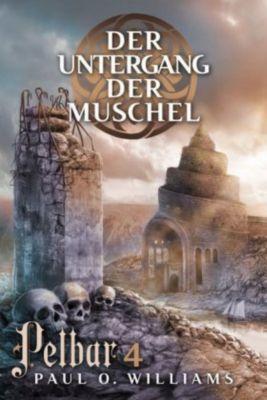 Pelbar-Zyklus: Der Untergang der Muschel, Paul O. Williams