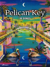 Pelican Key, JB Bonds