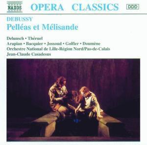 Pelleas Et Melisande, Delunsch, Theruel, Arapian