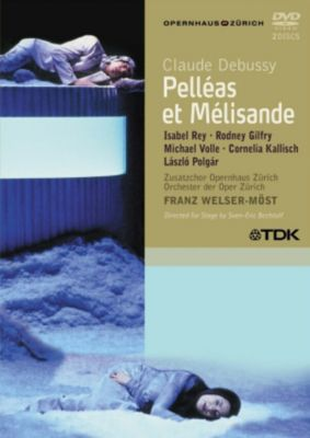 """Pelleas Und Melisande, Welser-M""""st, Gilfry, Rey"""