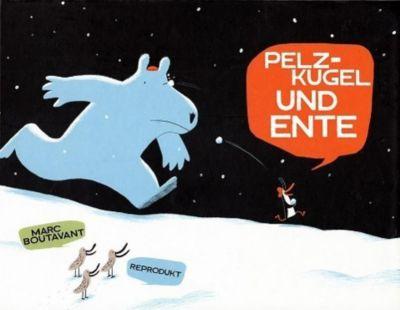 Pelzkugel und Ente - Marc Boutavant  