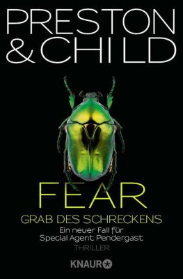 Pendergast Band 12: Fear - Grab des Schreckens, Douglas Preston, Lincoln Child