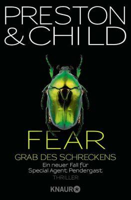Pendergast Band 12: Fear - Grab des Schreckens, Douglas Preston, Lincoln Child