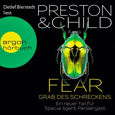 Pendergast Band 12: Fear - Grab des Schreckens (6 Audio-CDs), Douglas Preston, Lincoln Child