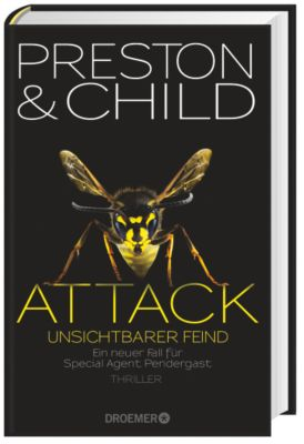 Pendergast Band 13: Attack - Unsichtbarer Feind, Douglas Preston, Lincoln Child