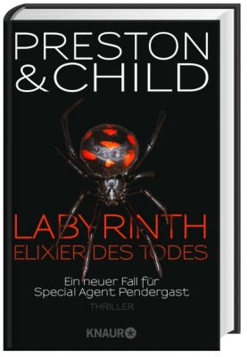 Pendergast Band 14: Labyrinth - Elixier des Todes, Douglas Preston, Lincoln Child