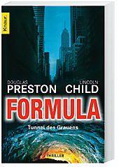 Pendergast Band 3: Formula - Tunnel des Grauens