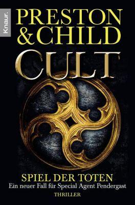 Pendergast Band 9: Cult - Spiel der Toten, Douglas Preston, Lincoln Child