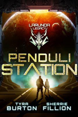 Penduli Station, Sherrie Fillion, Tyra Burton