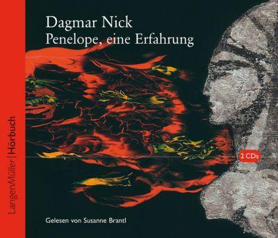 Penelope, eine Erfahrung, 2 Audio-CDs, Dagmar Nick