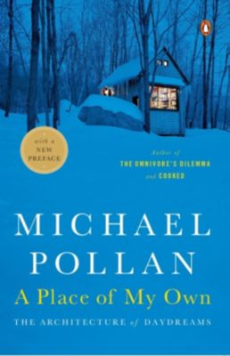 Penguin Books: A Place of My Own, Michael Pollan