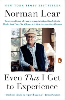 Penguin Books: Even This I Get to Experience, Norman Lear