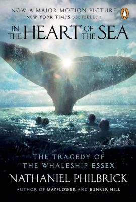 Penguin Books: In the Heart of the Sea, Nathaniel Philbrick