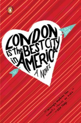 Penguin Books: London Is the Best City in America, Laura Dave