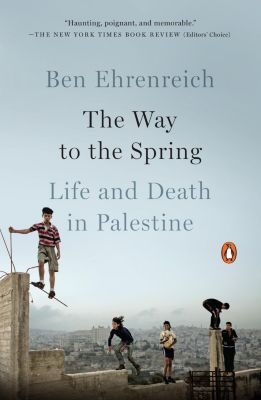 Penguin Books: The Way to the Spring, Ben Ehrenreich