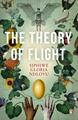 Penguin: The Theory of Flight, Siphiwe Gloria Ndlovu