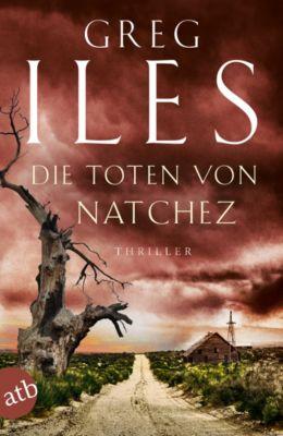 Penn Cage Trilogie: Die Toten von Natchez, Greg Iles