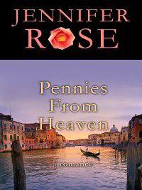 Pennies from Heaven, Jennifer Rose